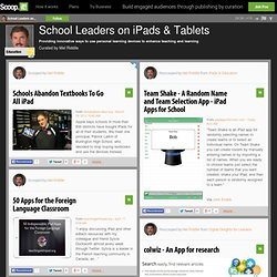 School Leaders on iPads & Tablets