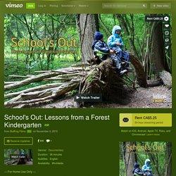 Regardez School's Out: Lessons from a Forest Kindergarten en ligne