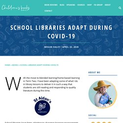 School Libraries Adapt During Covid-19 - Children's Books Daily...