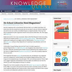 Do School Libraries Need Magazines?