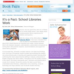 It's a Fact: School Libraries Work