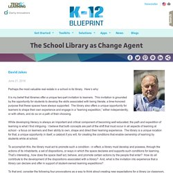 The School Library as Change Agent