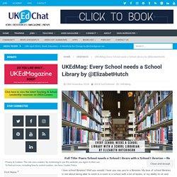 Every School needs a School Library