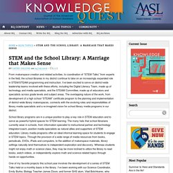 STEM and the School Library: A Marriage that Makes Sense