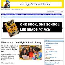 Home - Lee High School Library Website - Lee High School Library at Robert E. Lee High School (Taylor)