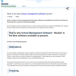 What is the best school management software