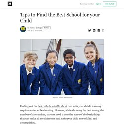 Tips to Find the Best School for your Child - St Monica College