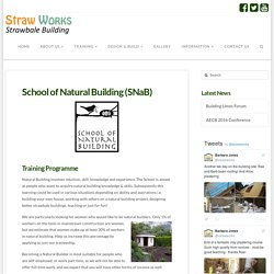 School of Natural Building (SNaB)