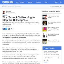 """The """"School Did Nothing to Stop the Bullying"""" Lie"""