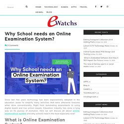 Why School needs an Online Examination System? -
