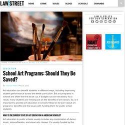 School Art Programs: Should They Be Saved? - Law Street (TM)