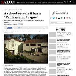 "A school reveals it has a ""Fantasy Slut League"""