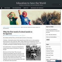 Why the first week of school needs to be rigorous – Education to Save the World