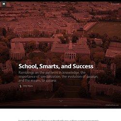 School, Smarts, and Success