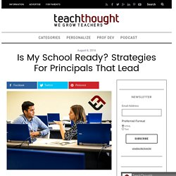 Is My School Ready? Strategies For Principals That Lead -