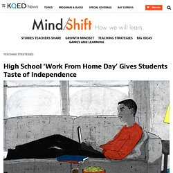High School 'Work From Home Day' Gives Students Taste of Independence