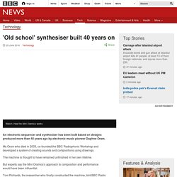 'Old school' synthesiser built 40 years on