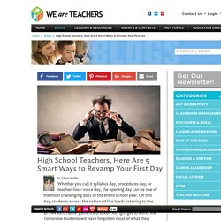 High School Teachers, Here Are 5 Smart Ways to Revamp Your First Day