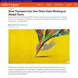 How High School Teachers Can Use Their Own Writing as Model Texts