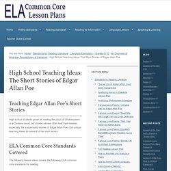 High School Teaching Ideas: The Short Stories of Edgar Allan Poe