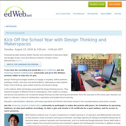 Kick Off the School Year with Design Thinking and Makerspaces