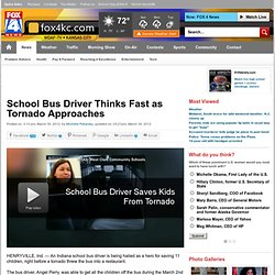 School Bus Driver Thinks Fast as Tornado Approaches