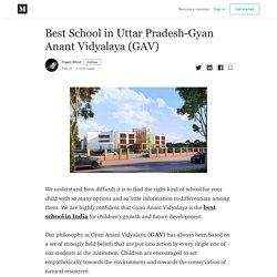 Best School in Uttar Pradesh-Gyan Anant Vidyalaya (GAV)