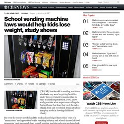 School vending machine laws would help kids lose weight, study shows