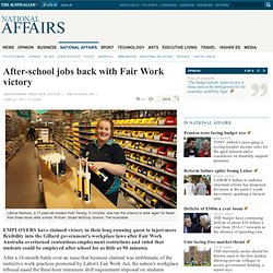 After-school jobs back with Fair Work victory