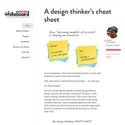 A design thinker's cheat sheet