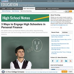 3 Ways to Engage High Schoolers in Personal Finance