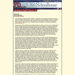 The Old Schoolhouse Magazine - Homeschool Product Reviews - Latin Road to English Grammar, The