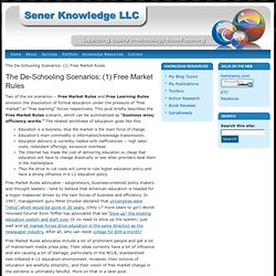 The De-Schooling Scenarios: (1) Free Market Rules