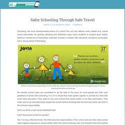 Safer Schooling Through Safe Travel