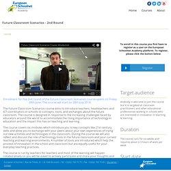 European Schoolnet Academy: Future Classroom Scenarios - 2nd Round