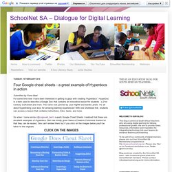 SchoolNet SA - Dialogue for Digital Learning: Four Google cheat sheets - a great example of Hyperdocs in action