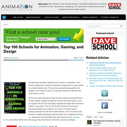 Top 100 Schools for Animation, Gaming, and Design