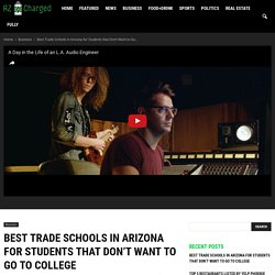 Best Trade Schools in Arizona for Students that Don't Want to Go to College
