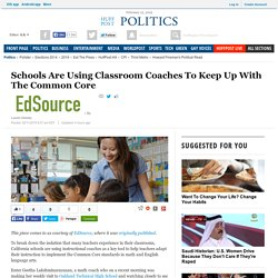 Schools Are Using Classroom Coaches To Keep Up With The Common Core