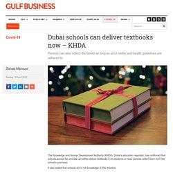 Dubai schools can deliver textbooks now - KHDA