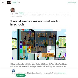 5 social media uses we must teach in schools – Digital Learning – Medium