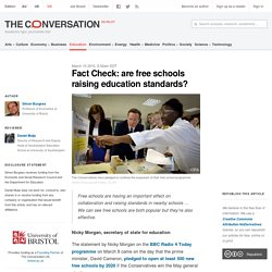 Fact Check: are free schools raising education standards?