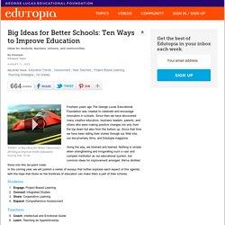 Big Ideas for Better Schools: Ten Ways to Improve Education