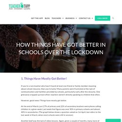 How Things Have Got Better In Schools Over The Lockdown - Teacher Tapp