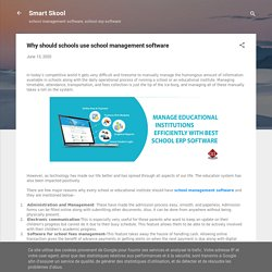 Why should schools use school management software