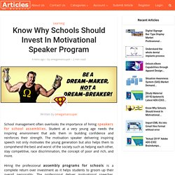 Know Why Schools Should Invest In Motivational Speaker Program