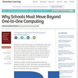 Why Schools Must Move Beyond One-to-One Computing