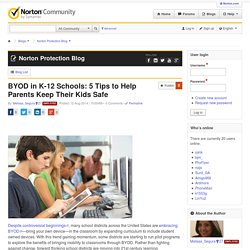 BYOD in K-12 Schools: 5 Tips to Help Parents Keep Their Kids Safe