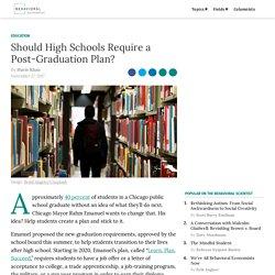 Should High Schools Require a Post-Graduation Plan?
