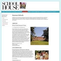 Summer Schools - www.schoolhousemagazine.co.uk